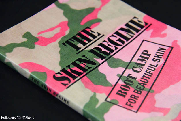 The Skin Regime: Boot Camp For Beautiful skin Book Cover